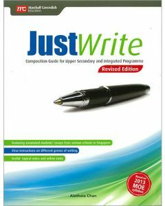 Just Write - Composition Guide for Upper Secondary and Integrated Programme
