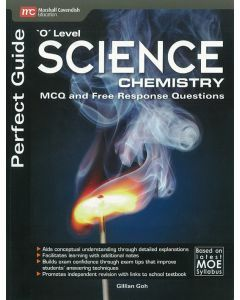 Perfect Guide 'O' Level Science Chemistry MCQ and Free Response Questions