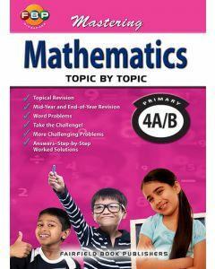 Mastering Mathematics Topic by Topic Primary 4A/B