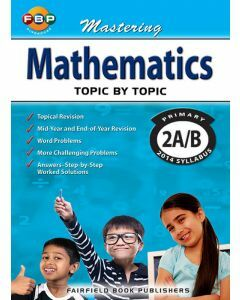 Mastering Mathematics Topic by Topic Primary 2A/B