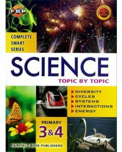 Complete Smart Series: Science Topic by Topic Primary 3&4