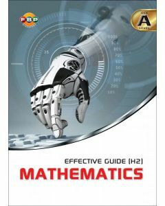 'A' Level Effective Guide (H2) Mathematics