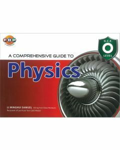 A Comprehensive Guide to Physics (GCE O Level)