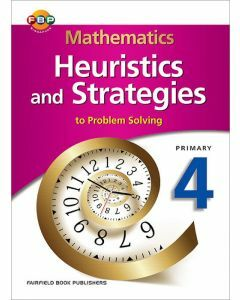 Mathematics Heuristics and Strategies to Problem Solving Primary 4