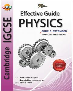 Cambridge IGCSE: Effective Guide Physics Core & Extended Topical Revision (2019 ed)