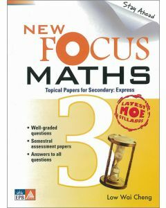 New Focus Maths Secondary 3 Express