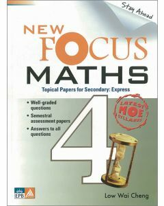 New Focus Maths Secondary 4 Express