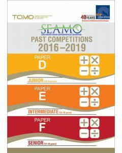 SEAMO Past Competitions 2016-2019 Papers D, E & F (Secondary Levels)