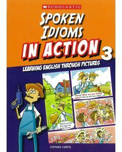 Spoken Idioms In Action Book 3