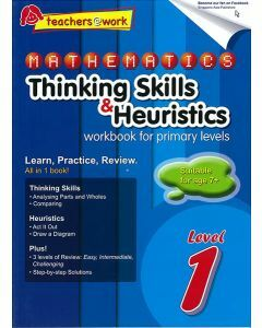 Mathematics Thinking Skills & Heuristics Workbook For Primary Level 1
