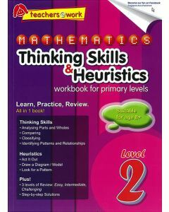 Mathematics Thinking Skills & Heuristics Workbook For Primary Level 2