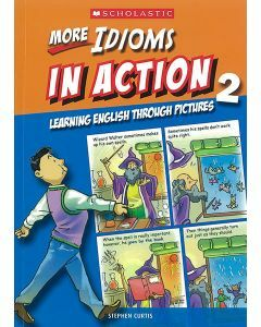 More Idioms in Action Book 2