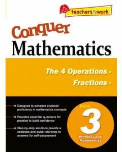 Conquer Mathematics Book 3: The 4 Operations, Fractions