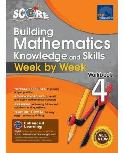 SCORE Building Mathematics Knowledge and Skills Workbook 4