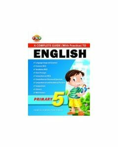Complete Guide (With Practice) to English Primary 5 (2010 Edition)