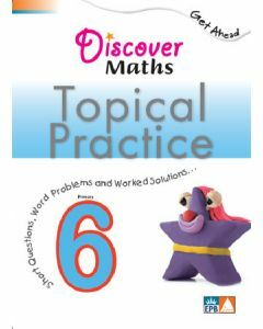 Discover Maths Topical Practice P6