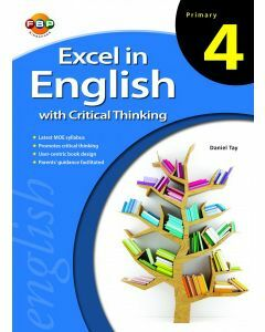 Excel in English with Critical Thinking Primary 4