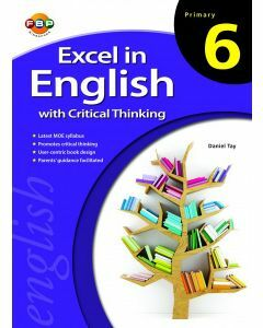 Excel in English with Critical Thinking Primary 6