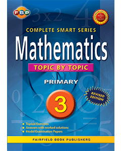 FBP Complete Smart Series: Mathematics Topic by Topic Primary 3