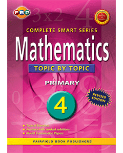 FBP Complete Smart Series: Mathematics Topic by Topic Primary 4