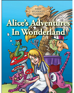 First Student Classics: Alice's Adventure In Wonderland
