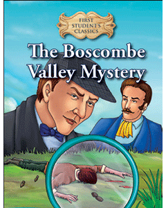 First Student Classics: The Boscombe Valley Mystery