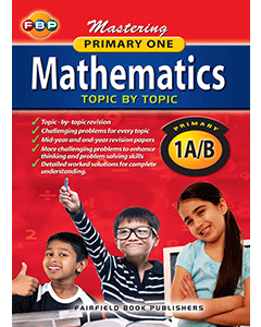 Mastering Mathematics Topic by Topic Primary 1A/B