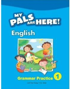 My Pals are Here! English Grammar Practice 1 (International Edition)