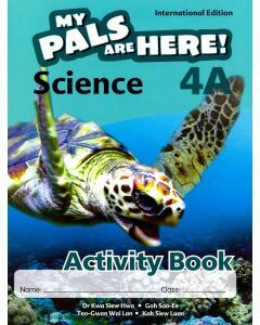 My Pals are Here! Science (International Edition) Activity Book 4A