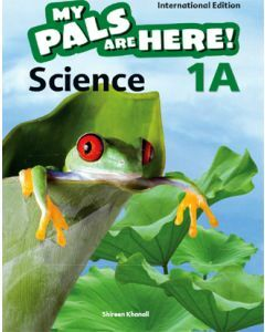 My Pals are Here! Science (International Edition) Textbook 1A