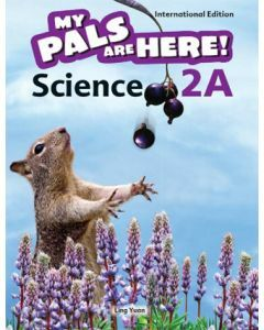 My Pals are Here! Science (International Edition) Textbook 2A